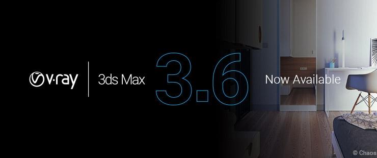 V-Ray 3.6 para 3ds Max – Principais Novidades da Versão