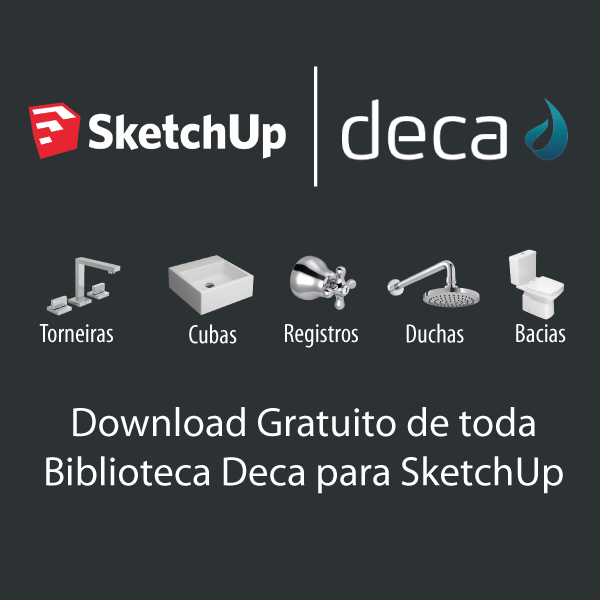 Download Gratuito de toda Biblioteca Deca para SketchUp