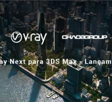 V-Ray Next for 3Ds Max: O próximo nível da renderização com GPU
