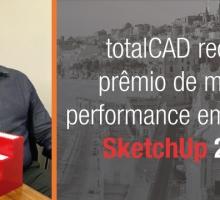 """totalCAD recebe premiação """"Melhor Revendedor de 2018"""" pela Trimble – SketchUp"""