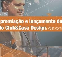 Festa de premiação e lançamento do anuário do Club&Casa Design, veja como foi