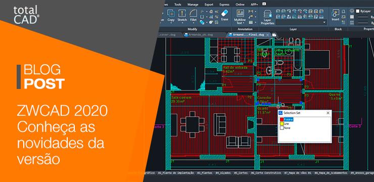 ZWCAD 2020 é anunciado com novidades relacionadas ao desempenho, recursos e mais.