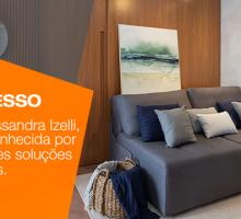 Conheça Alessandra Izelli, Arquiteta reconhecida por propor grandes soluções sem excessos.