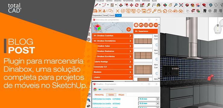 Plugin para marcenaria Dinabox, uma solução completa para projetos de móveis no SketchUp.