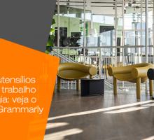 De móveis e utensílios a espaços de trabalho com tecnologia: Veja o escritório da Grammarly em Kiev