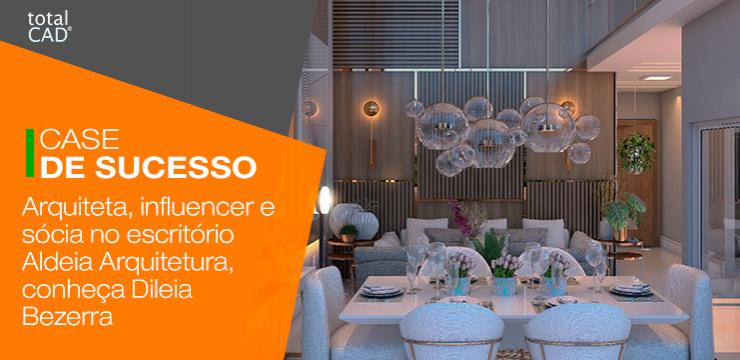 Arquiteta, influencer e sócia no escritório Aldeia Arquitetura, conheça Dileia  Bezerra.