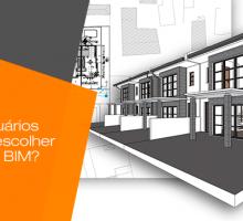 O que os usuários buscam ao escolher um software BIM?