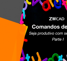 Comandos ZWCAD: Parte I