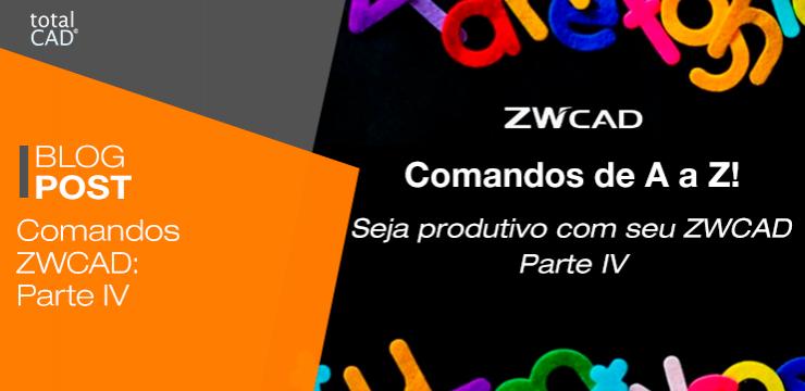 Comandos ZWCAD: Parte IV
