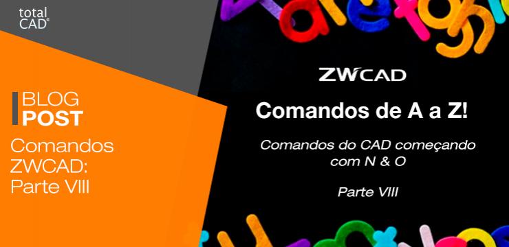 Comandos ZWCAD: Parte VIII