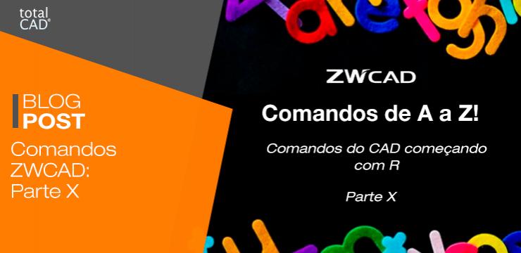 Comandos ZWCAD: Parte X