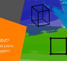 Modelagem 2D, 3D ou BIM?