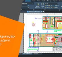 Dicas de configuração para uma plotagem rápida no CAD